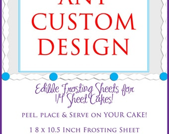 EDIBLE Images  on Edible Frosting Sheets on 8x10 for Birthday Cakes