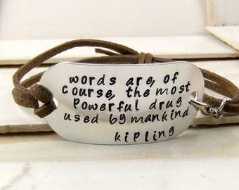 Quote Bracelet, Hand Stamped Jeweley, Custom Leather Bracelet, Kipling Quote, Adjustable Bracelet