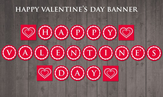 Transformative image with happy valentines day banner printable
