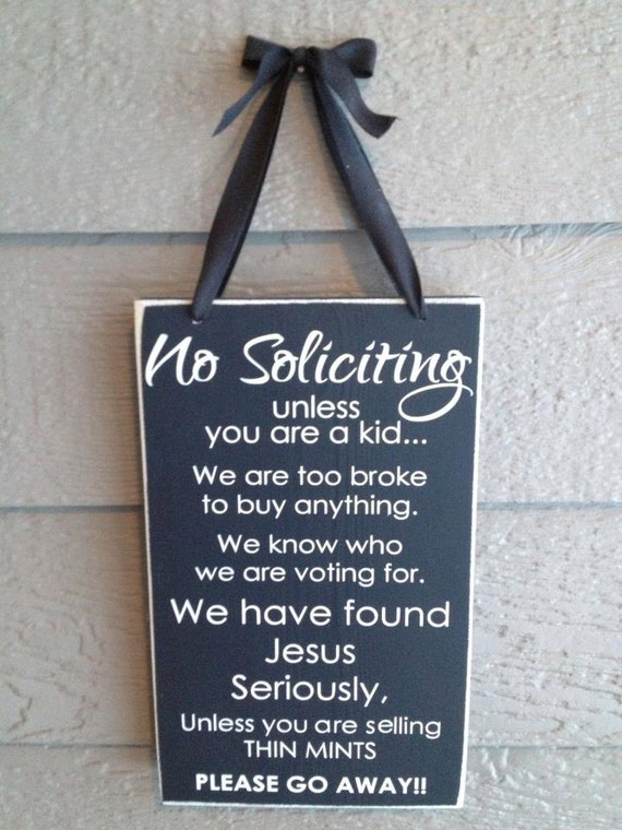 No Soliciting Sign Unless You Are A Kid Have Girls Scout