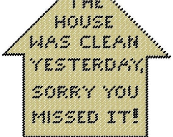 Clean House Plastic Canvas Pattern Sign