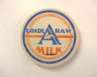 Vintage Grade A Raw Milk Magnet