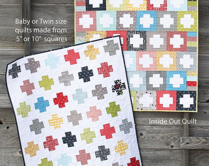Inside Out Quilt Pattern by Cluck Cluck Sew - Baby or Twin Size - Great Beginner Quilt (W1)