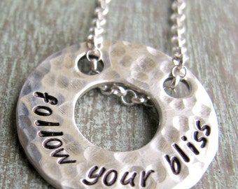 SALE - Inspirational Jewelry, Follow your dreams, Follow your bliss necklace, Hand Stamped Jewelry, READY to SHIP
