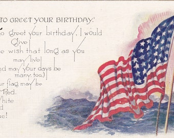 Red, White and Blue- 1910s Antique Postcard- To Greet Your Birthday- American Flag- Edwardian Decor- Patriotic WWI- Paper Ephemera