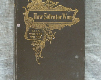 antique book, poetry, How Salvador Won, 1895, by Ella Wheeler Wilcox from Diz Has Neat Stuff