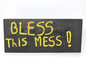 Vintage Sign Bless This Mess Handmade Teen Room 1970s