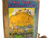 vintage book.childrens.folk tales.full color illustrations.collectible book.1934.tessiemay vintage