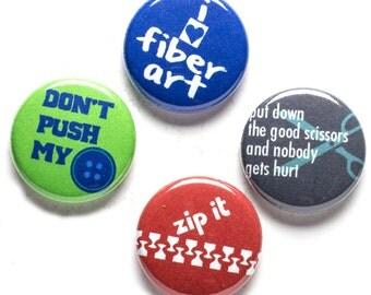 Fiber Art Theme Buttons, 1 inch pin back, Zip It, Set of 4
