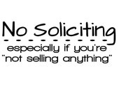 "No Soliciting Especially if You're Not Selling Anything - No Soliciting Funny Vinyl Decal - No Soliciting Sign -7.5"" x 3"""