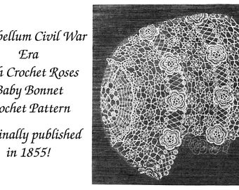 1855 Antebellum Civil War Baby Irish Crochet Bonnet Pattern DIY Infant Cap Hat 2  Victorian Historical Village Reenactment Crocheted