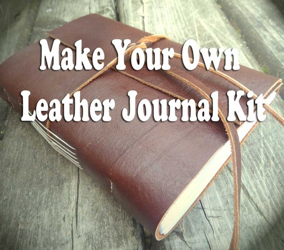 Make Your Own Leather Journal Kit Includes By MyHandboundBooks