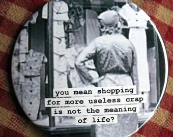 Funny Vintage Image magnet  Shopping theme 3 inch mylar M36