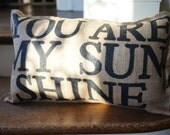 You Are My Sunshine Burlap Pillow - You Are My Sunshine