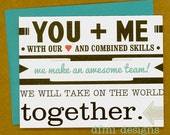 YOU PLUS ME will take on the world Birthday, Wedding or Anniversary card