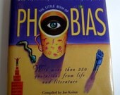 Phobias-250 Quotations from Life and Literature