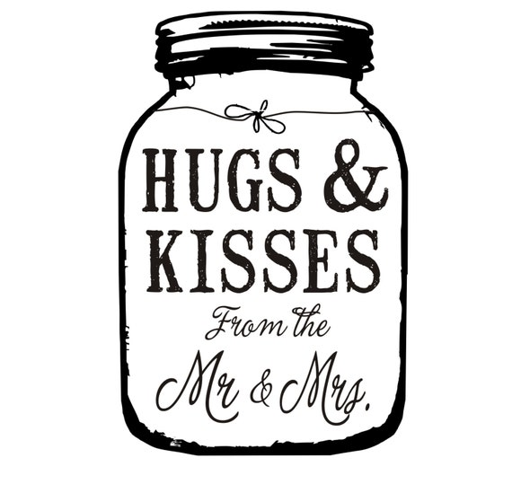 Hugs And Kisses From The Mr Amp Mrs Mason Jar By Stampoutonline