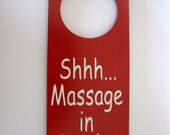 Shh Massage in Session Painted  Wooden Door Knob Hanger Sign