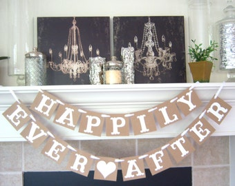 Happily Ever After Banner - Wedding Banner Photo Prop - Wedding Sign - Wedding Decoration- Rustic Banner- Wedding signage- Wedding banners