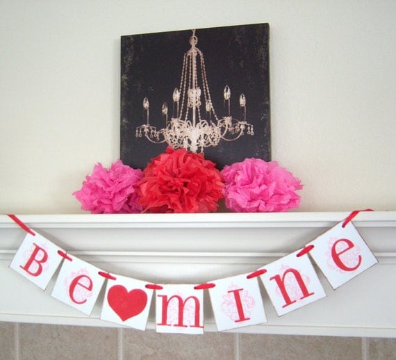 Valentine decoration Be Mine Valentines day banner , photo prop, decoration,heart, love garland