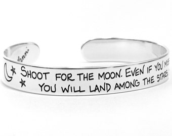 Graduation Gift - Shoot for the Moon Inspirational Bracelet - Quote Jewelry Silver Cuff Bracelet