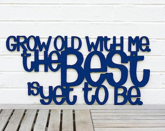 Grow Old With Me Sign, Romantic Wood Sign, Romantic Bedroom Sign, Anniversary Wall Sign, Funky Wood Sign, Wood Sign Decor, Wood Word Sign