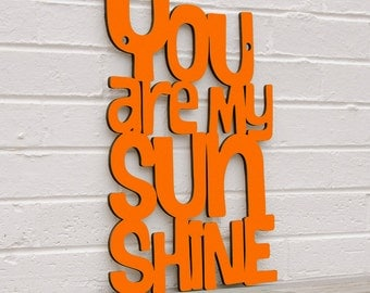 You are my Sunshine sign (gift for mom, baby, nursery)