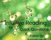 Intuitive Reading, 1 Email Question or 15 minute call, for returning clients