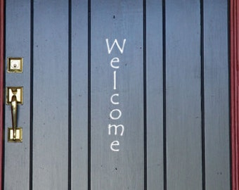 "Vertical Welcome vinyl decal words for Front door 20"" tall X 5"" wide"