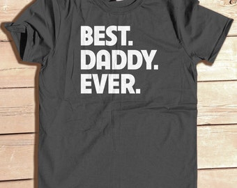 BEST DADDY EVER Personalized Tshirt great  gift. heavyweight shirt
