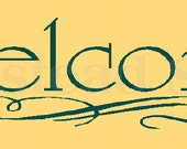 PRIMITIVE STENCIL -5158 F - Welcome -  Clear 5Mil Mylar