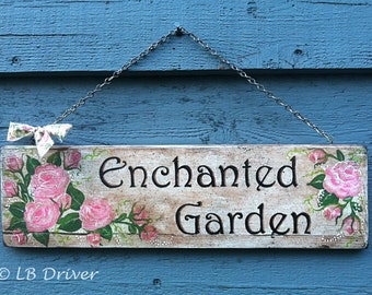 Vintage Look Hand Painted Reclaimed Wood Sign - Enchanted Garden