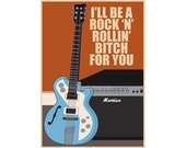 Rock-'n'-rollin' B---h poster in various sizes