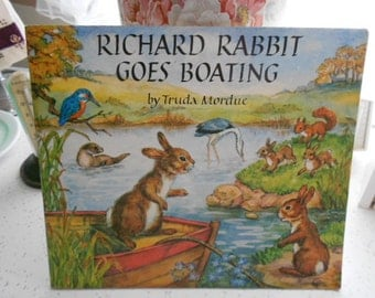 Rare 1978 Children's SC Book Richard Rabbit Goes Boating Written and Illustrations by Truda Mordue