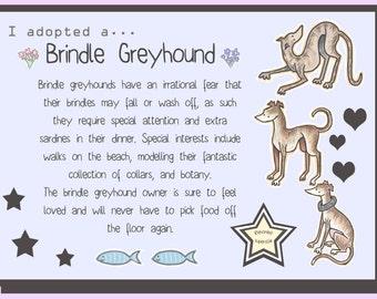 """I adopted a... Brindle Greyhound - 6x8"""" Print"""