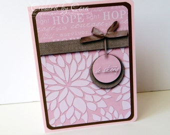 Breast Cancer Card - Be Strong, Pink and Brown