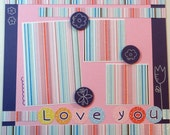 LOVE YOU 12 x 12 premade scrapbook page - girl baby girl