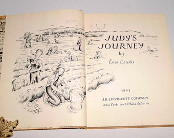 SALE - Rare - 2 impression Vintage 1947 Judy's Journey Book by Lois Lenski - Trade Cloth