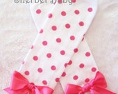 LAST PAIR White & Hot Pink Polka Dot Legwarmers with Bows Match up to Sassy Pant Ruffle Diaper Cover Bloomers and Hairbows