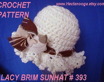 CROCHET PATTERN hat, lacy brim sunhat,  393.... all sizes baby to adult,  Permission to sell your hats