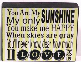 You Are My Sunshine Custom Decorative Wood Block Shelf Sitter Sign