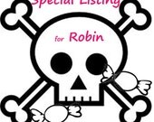 Special Listing for Robin