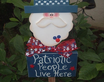 Uncle Sam Patriotic People Live Here Garden Stake