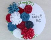 Patriotic Flowers, Flag Colors, Red, White and Blue Flowers, Handmade Felt Flowers for DIY Projects