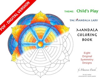 Child's Play DIGITAL Mandala Coloring Book - PDF VERSION