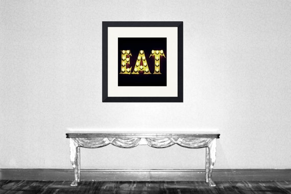 EAT - EAT lights All you need is Eat Kitchen art Dining room Kitchen wall Diner decoration Love diners Lights Fine Art Print 8x8