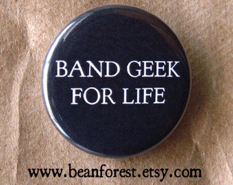 band geek for life - pinback button badge