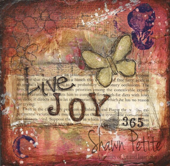 6x6 print of original-  Live Joy 365