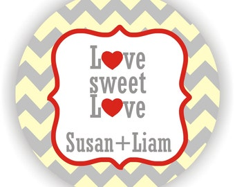 Love Sweet Love - Chevron Design - Personalized circle stickers - Wedding Labels - Monogram Stickers - Bridal Shower Favor Stickers