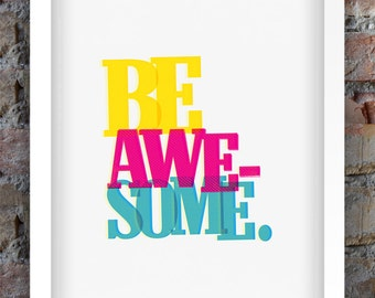 Be Awesome A3 Typograhic Print